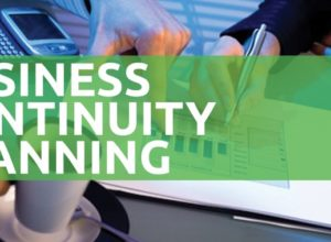 Why Business Continuity Planning Matters – However Small your Business